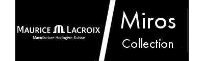 Maurice Lacroix - Montres Miros