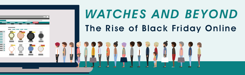 Watches and beyond: The rise of Black Friday online