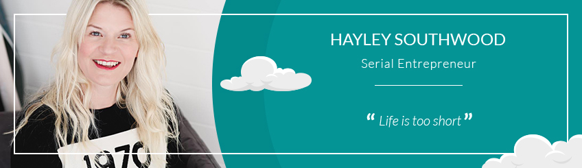 Hayley Southwood - Serial entrepreneur